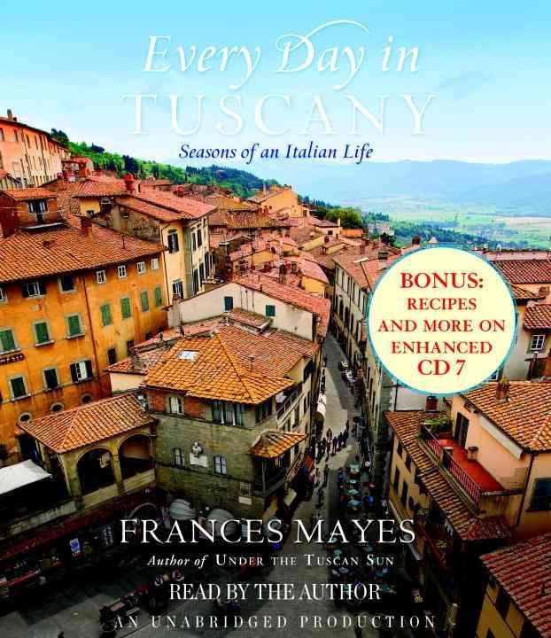 Every Day in Tuscany: Seasons of an Italian Life (CD-Audio)