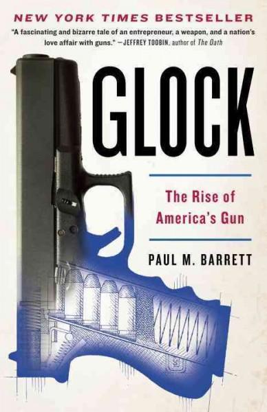 Glock: The Rise of America's Gun (Paperback)