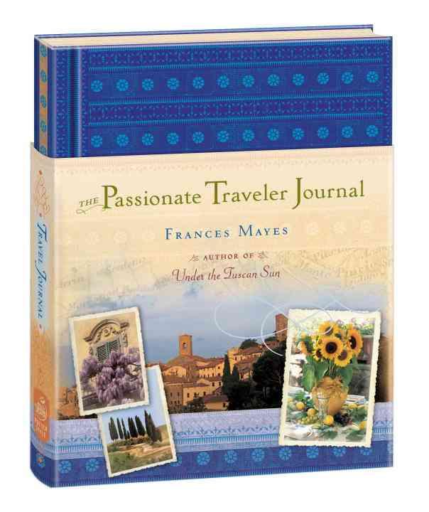 The Passionate Traveler Journal (Hardcover)