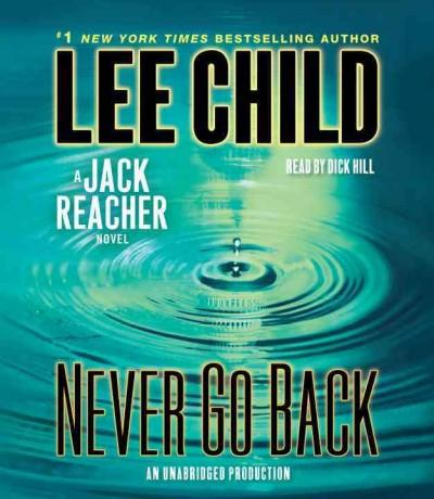 Never Go Back: A Jack Reacher Novel (CD-Audio)