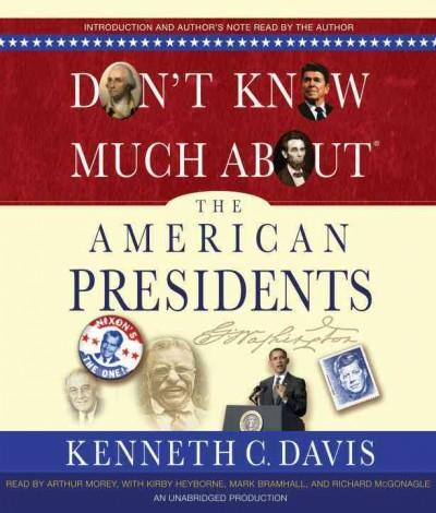 Don't Know Much About the American Presidents: Includes Pdf (CD-Audio)