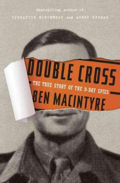 Double Cross: The True Story of the D-Day Spies (Hardcover) - Thumbnail 0