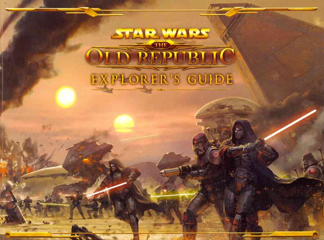 Star Wars The Old Republic Explorer's Guide (Paperback)