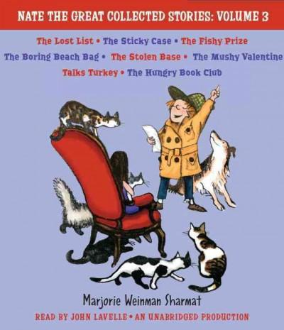 Nate the Great Collected Stories: Lost List; Sticky Case; Fishy Prize; Boring Beach Bag; Stolen Base; Mushy Valent... (CD-Audio)