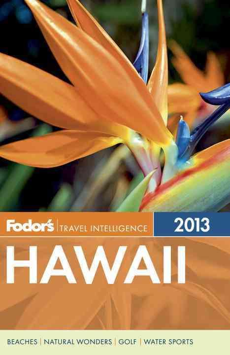 Fodor's 2013 Hawaii (Paperback)