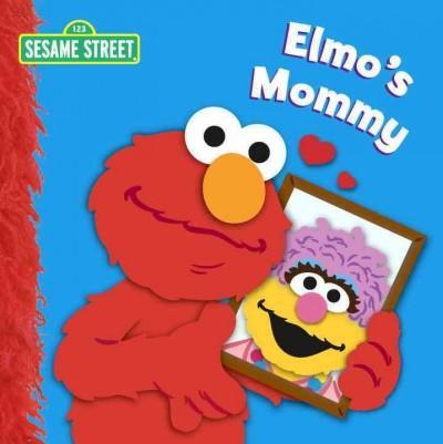 Elmo's Mommy (Board book)