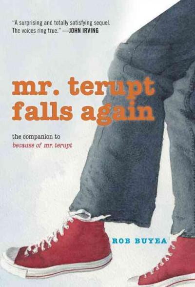 Mr. Terupt Falls Again (Paperback)
