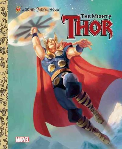The Mighty Thor (Hardcover)