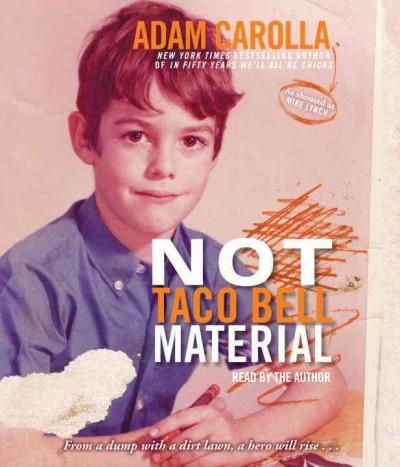 Not Taco Bell Material (CD-Audio)