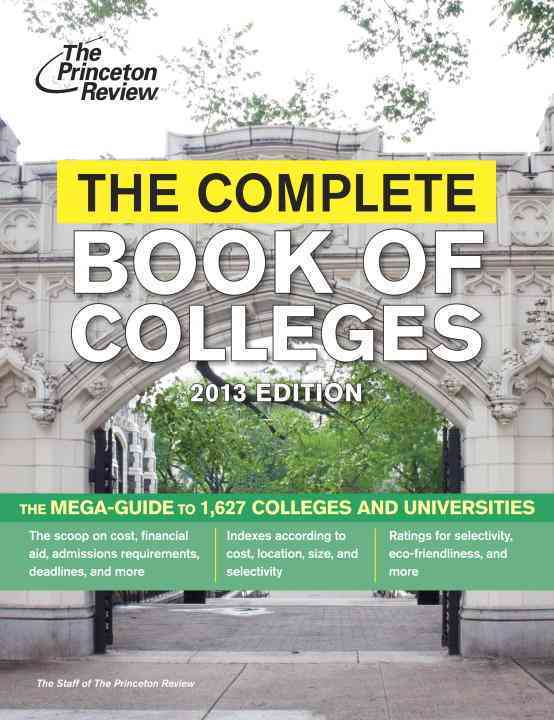 The Complete Book of Colleges, 2013 (Paperback)