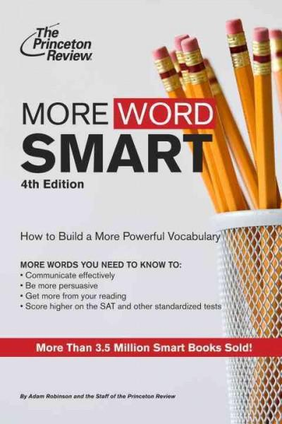 More Word Smart: How to Build an Impressive Vocabulary (Paperback)
