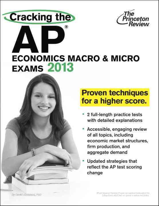Cracking the AP Economics Macro & Micro Exams 2013 (Paperback)