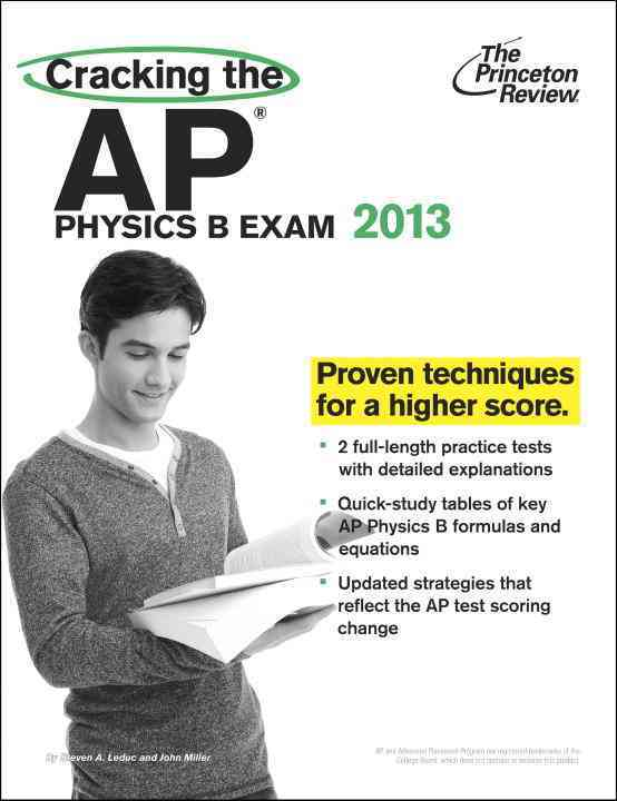 Cracking the AP Physics B Exam 2013 (Paperback)