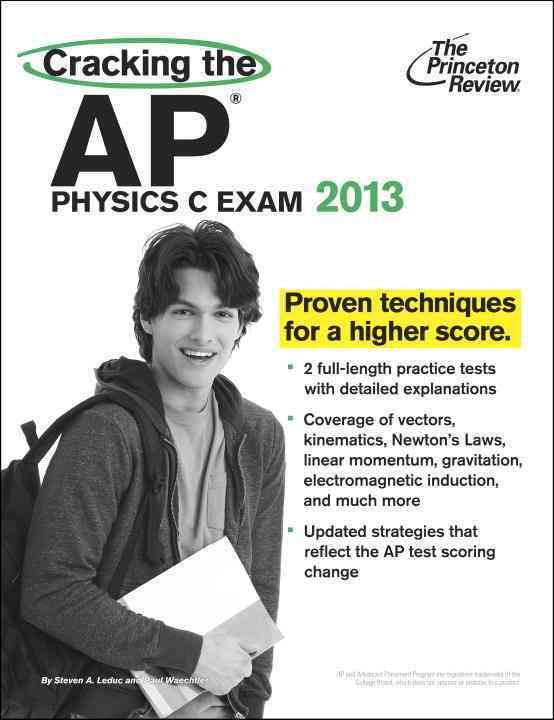 Cracking the AP Physics C Exam 2013 (Paperback)