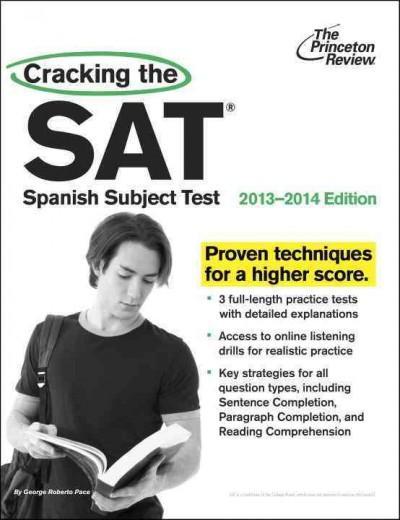 Cracking the SAT Spanish Subject Test 2013-2014 (Paperback)