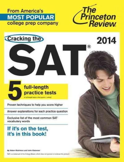 Cracking the SAT 2014: Includes 5 Full-length Practice Tests (Paperback)