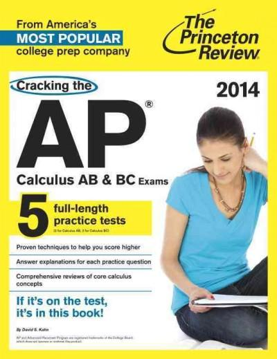 The Princeton Review Cracking the AP Calculus AB & BC Exams, 2014 (Paperback)