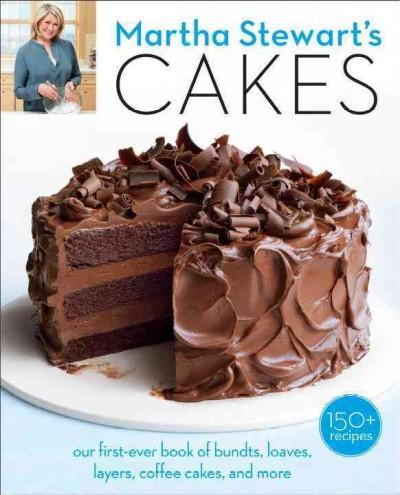 Martha Stewart's Cakes: our first-ever book of bundts, loaves, layers, coffee cakes, and more (Paperback) - Thumbnail 0