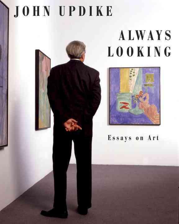 Always Looking: Essays on Art (Hardcover)