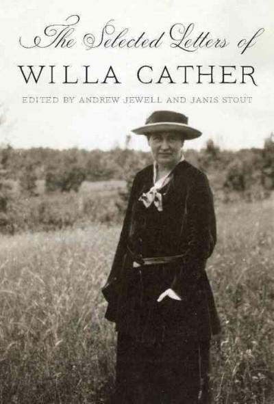 The Selected Letters of Willa Cather (Hardcover)