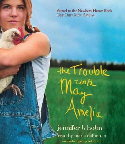 The Trouble With May Amelia (CD-Audio)