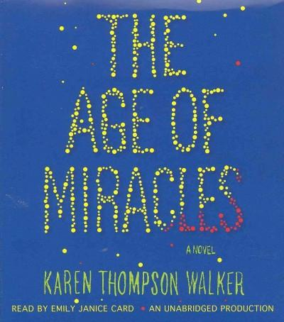 The Age of Miracles (CD-Audio)