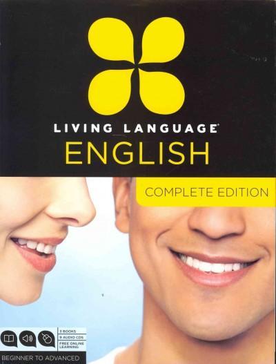 Living Language English: Beginner Through Advanced Course