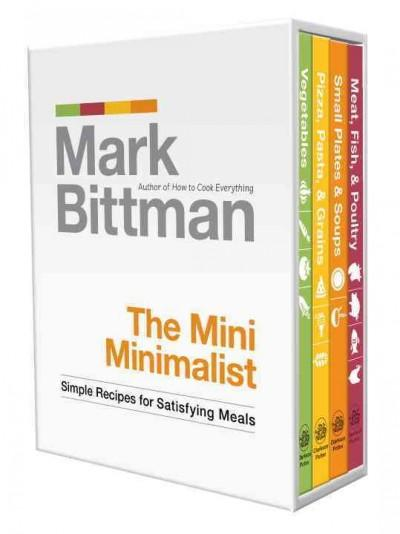 The Mini Minimalist: Simple Recipes for Satisfying Meals (Hardcover)