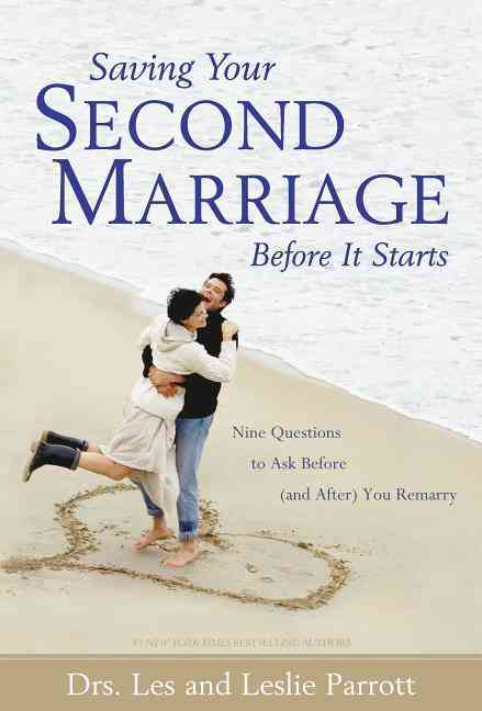 Saving Your Second Marriage Before It Starts: Nine Questions to Ask Before (And After) You Remarry (Hardcover)