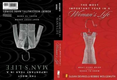 The Most Important Year in a Woman's Life/Most Important Year in a Mans Life: What Every Bride Needs to Know/What... (Hardcover)
