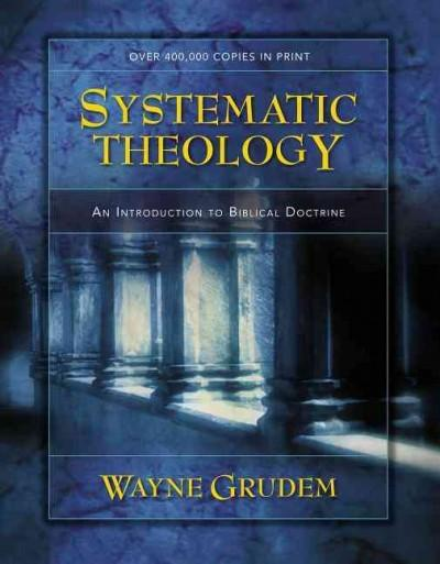 Systematic Theology: An Introduction to Biblical Doctrine (Hardcover)