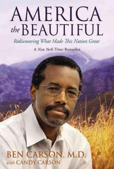 America the Beautiful: Rediscovering What Made This Nation Great (Hardcover)
