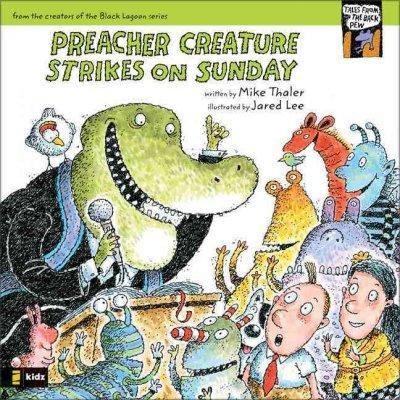 Preacher Creature Strikes on Sunday (Paperback)
