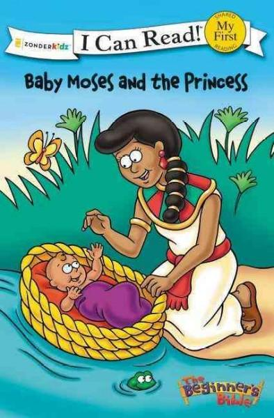 Baby Moses and the Princess: The Beginner's Bible (Paperback)