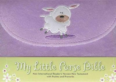 My Little Purse Bible: New International Reader's Version, Purple, Fury Lamb, New Testament with Psalms and Proverbs (Paperback)