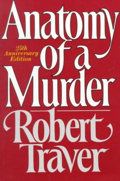 Anatomy of a Murder (Paperback)