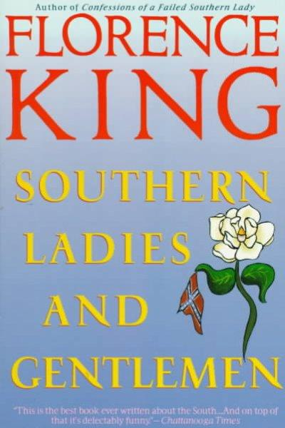 Southern Ladies and Gentlemen (Paperback)