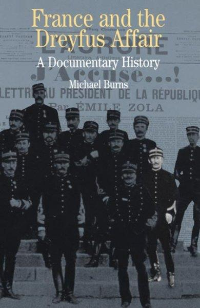 France and the Dreyfus Affair: A Brief Documentary History (Paperback)