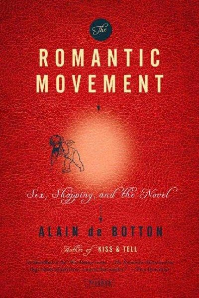The Romantic Movement: Sex, Shopping and the Novel (Paperback)