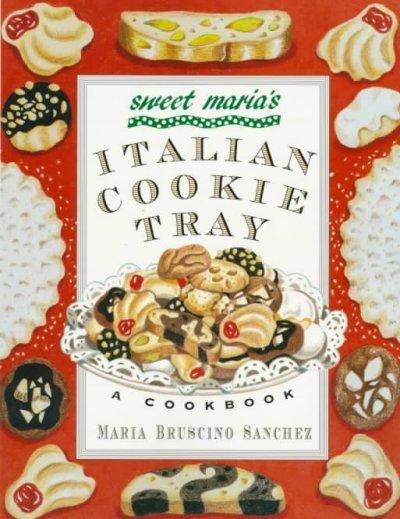 Sweet Maria's Italian Cookie Tray (Paperback)