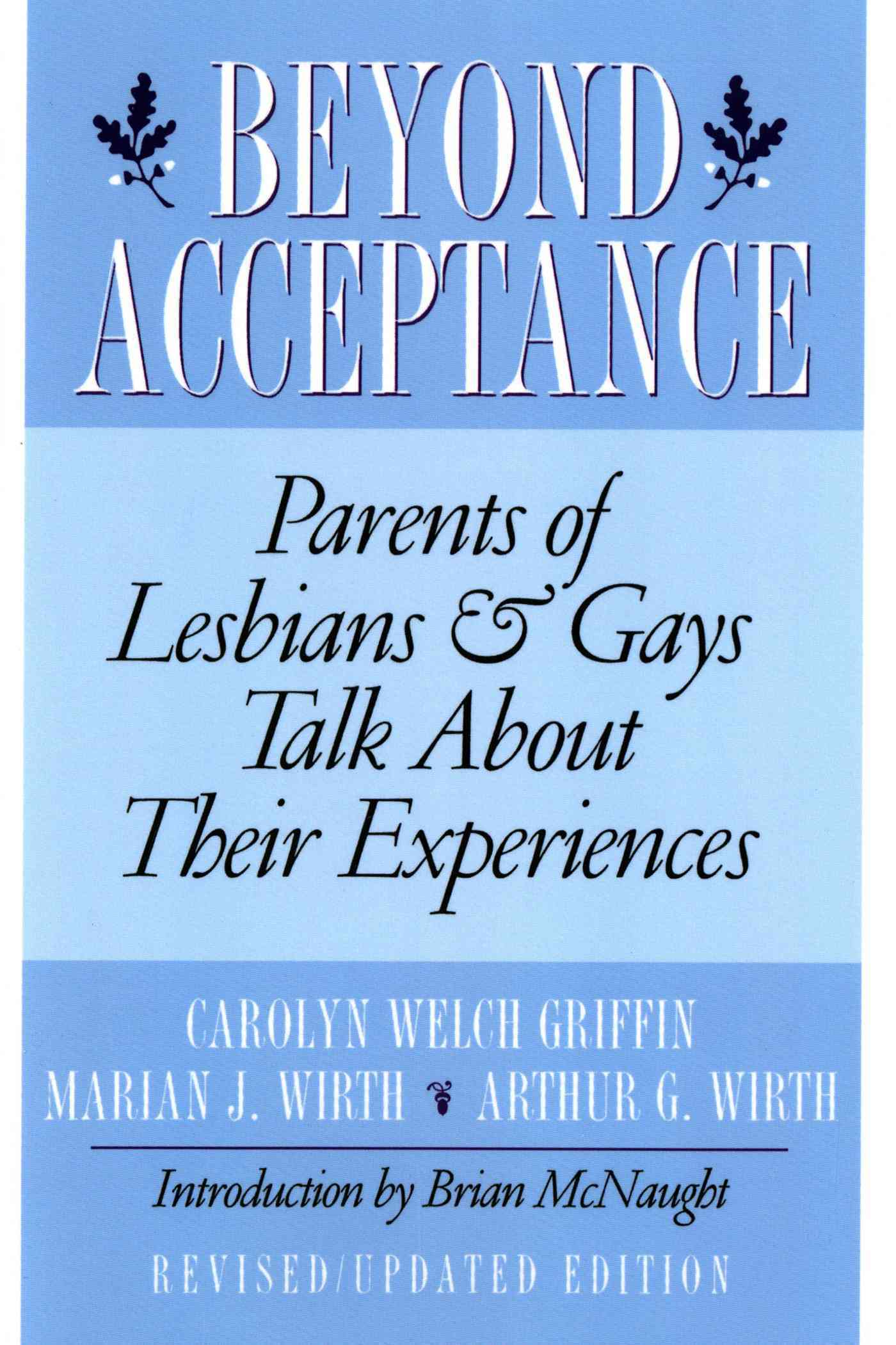 Beyond Acceptance: Parents of Lesbians and Gays Talk About Their Experiences (Paperback)