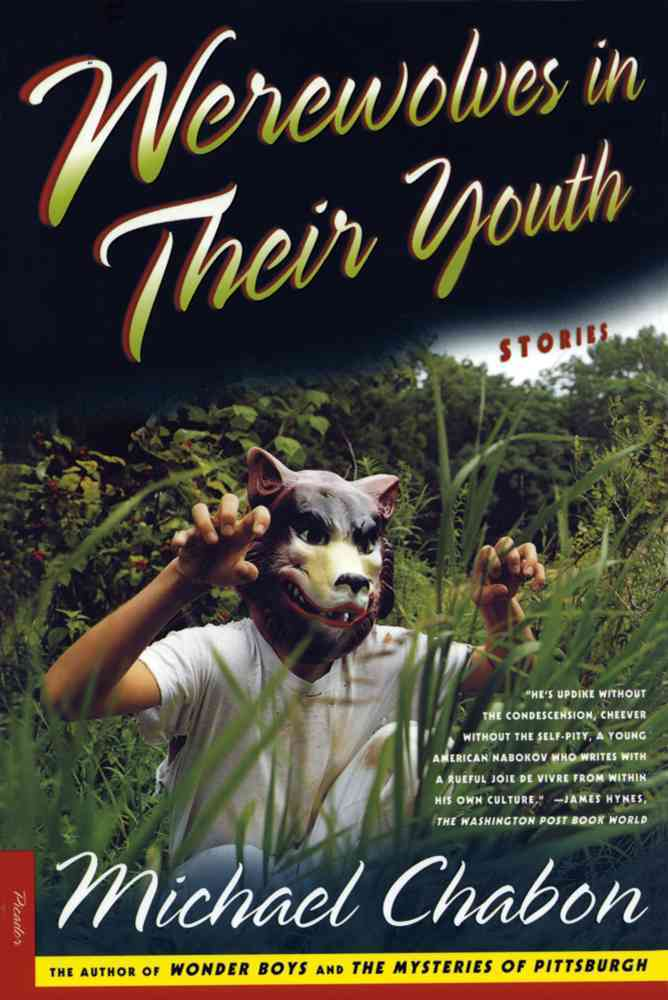Werewolves in Their Youth: Stories (Paperback)