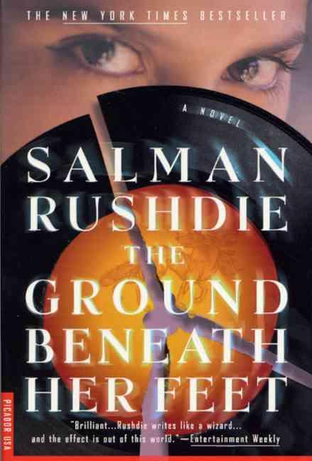 The Ground Beneath Her Feet: A Novel (Paperback)