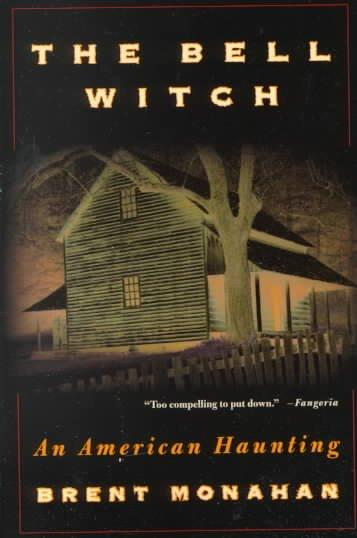 The Bell Witch: An American Haunting (Paperback)