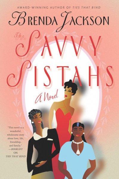 The Savvy Sistahs (Paperback)