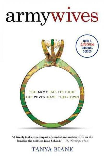 Army Wives: The Unwritten Code of a Military Marriage (Paperback)