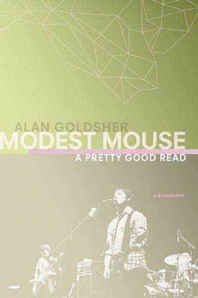 Modest Mouse: A Pretty Good Read (Paperback)