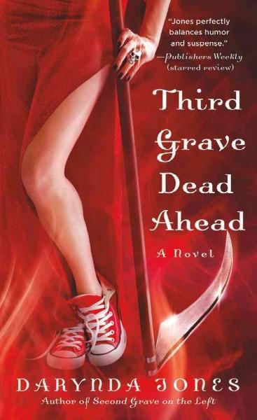 Third Grave Dead Ahead (Paperback)