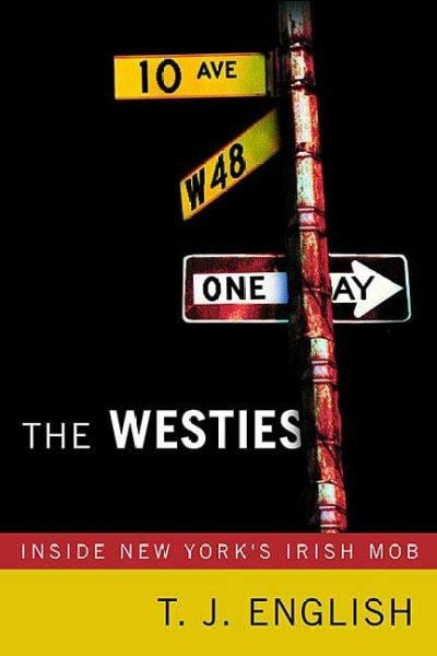 The Westies: Inside New York's Irish Mob (Paperback) - Thumbnail 0
