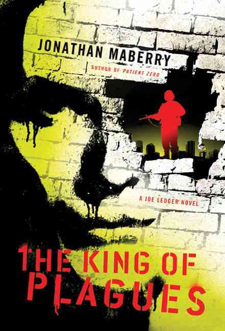 The King of Plagues: A Joe Ledger Novel (Paperback)